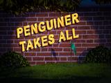 Penguiner Takes All/Transcript