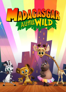 Madagascar A Little Wild poster