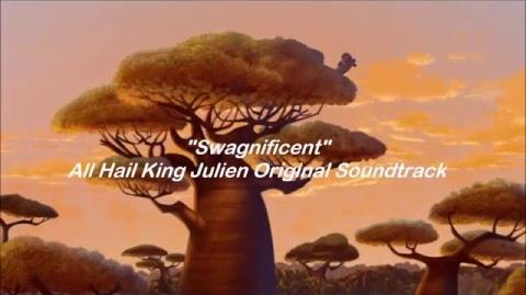 All Hail King Julien - Swagnificent - Lyrics