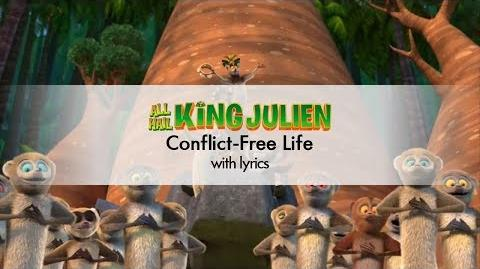All Hail King Julien - Conflict-Free Life - with lyrics