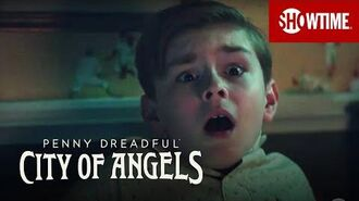 Next on Episode 4 Penny Dreadful City of Angels SHOWTIME