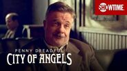 Next on Episode 8 Penny Dreadful City of Angels SHOWTIME