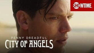 Next on Episode 6 Penny Dreadful City of Angels SHOWTIME