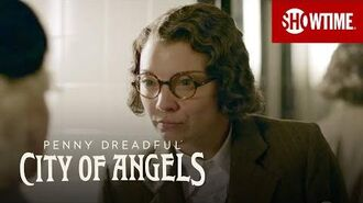 Next on Episode 7 Penny Dreadful City of Angels SHOWTIME