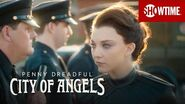 Next on the Series Premiere Penny Dreadful City of Angels SHOWTIME