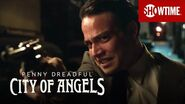 Next on Episode 5 Penny Dreadful City of Angels SHOWTIME