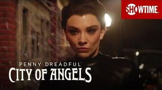Next on Episode 3 Penny Dreadful City of Angels SHOWTIME