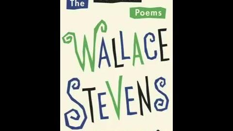 Wallace Stevens - The Poem that Took the Place of a Mountain
