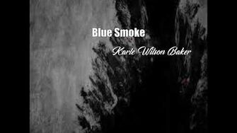 Blue Smoke (Karle Wilson Baker Poem)