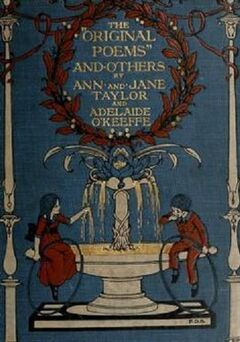 Original Poems' and Others, by Ann and Jane Taylor and Adelaide O'Keeffe