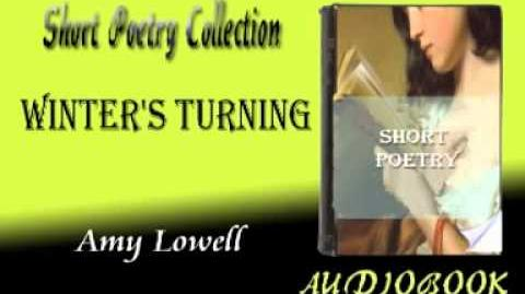 Winter's Turning Amy Lowell Audiobook Short Poetry