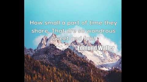 Edmund Waller How small a part of time they share, That are so wondro....