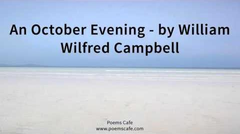 An October Evening by William Wilfred Campbell