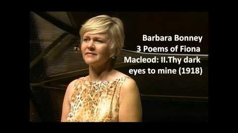 """Barbara Bonney The complete """"3 poems of Fiona Macleod"""" (Griffes)"""