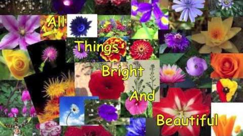 All Things Bright And Beautiful, by Cecil Frances Alexander