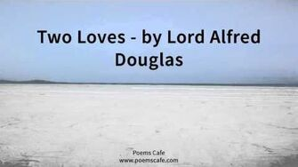 Two Loves by Lord Alfred Douglas