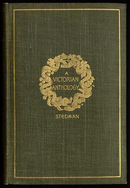STEDMAN(1895) A Victorian anthology 1837-1895