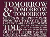 Tomorrow and tomorrow and tomorrow / Shakespeare