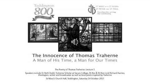Lecture 1 on the Poetry of Thomas Traherne, 14 Oct 2017