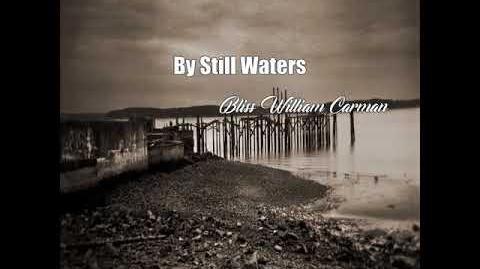 By Still Waters (Bliss William Carman Poem)