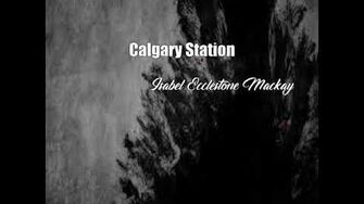 Calgary Station (Isabel Ecclestone Mackay Poem)
