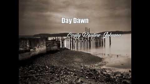 Day Dawn (Emily Pauline Johnson Poem)