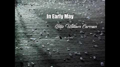 In Early May (Bliss Carman Poem)