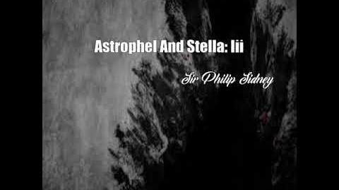Astrophel And Stella Iii (Sir Philip Sidney Poem)