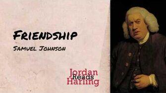 Friendship - Samuel Johnson poem reading Jordan Harling Reads