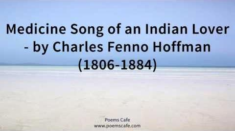 Medicine Song of an Indian Lover by Charles Fenno Hoffman 1806 1884