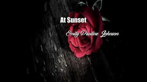 At Sunset (Emily Pauline Johnson Poem)