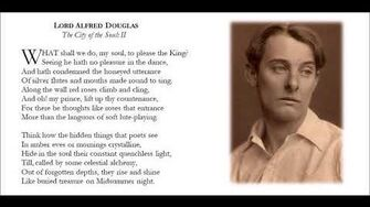 The City of the Soul II, Lord Alfred Douglas