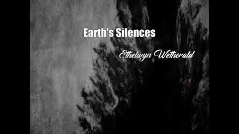 Earth's Silences (Ethelwyn Wetherald Poem)