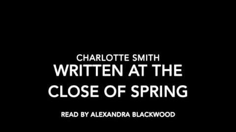 Written at the Close of Spring, by Charlotte Smith