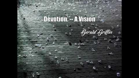 Devotion. -- A Vision (Gerald Griffin Poem)
