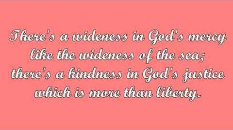 There's a Wideness in God's Mercy (Frederick Faber)