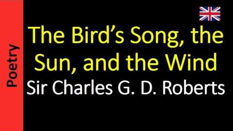 The Bird's Song, the Sun, and the Wind - Charles G. D