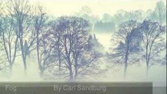 """Fog"" Carl Sandburg poem CARL SANDBURG RECITES (poetry is like music--listen for musical effects)"