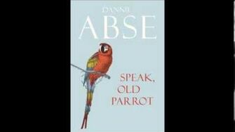 Dannie Abse reading from Speak, Old Parrot