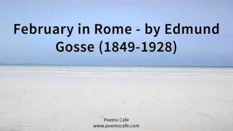 February in Rome by Edmund Gosse 1849 1928
