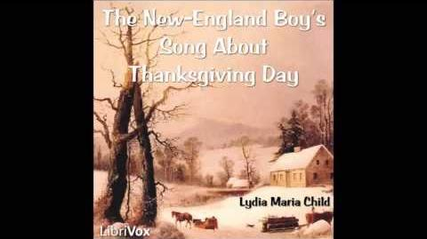 The New England Boy's Song about Thanksgiving Day by Lydia Maria Child (Poem in American English)