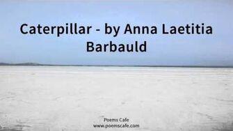 Caterpillar by Anna Laetitia Barbauld