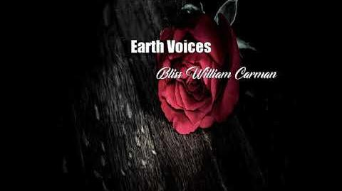 Earth Voices (Bliss William Carman Poem)