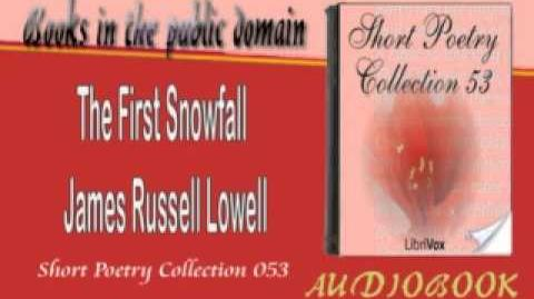 The First Snowfall James Russell Lowell Audiobook