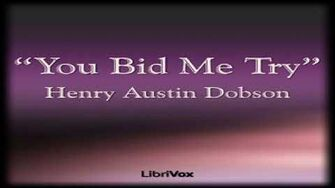 You Bid Me Try Henry Austin Dobson Multi-version (Weekly and Fortnightly poetry) English