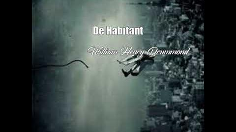 De Habitant (William Henry Drummond Poem)