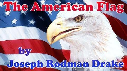The American Flag Joseph Rodman Drake