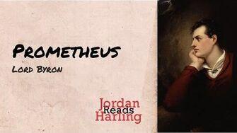 Prometheus - Lord Byron poem reading Jordan Harling Reads