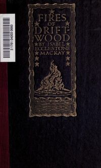 Firesofdriftwood00mackuoft 0001