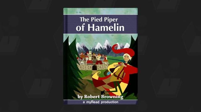 The Pied Piper of Hamelin - a myRead Production